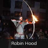 Feuershows Robin Hood